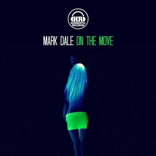 Mark Dale - On The Move [HR035]