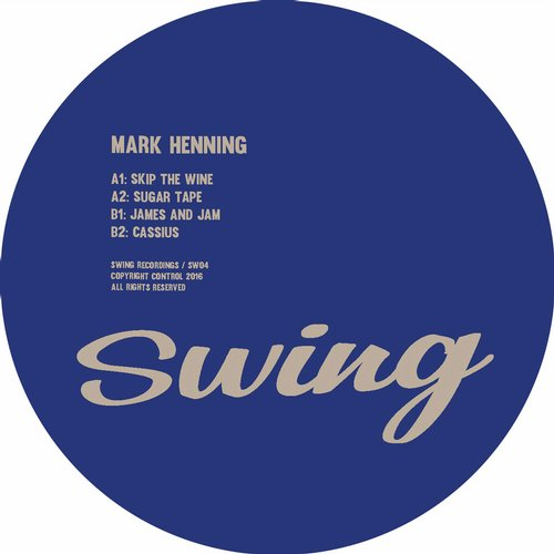 Mark Henning – Skip The Wine [SW04]