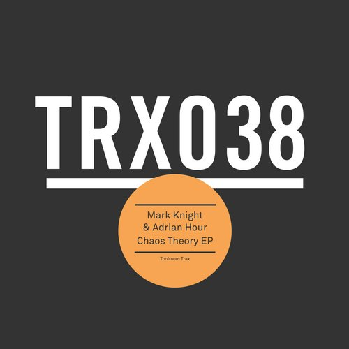 Mark Knight, Adrian Hour – Chaos Theory EP [TRX03801Z]