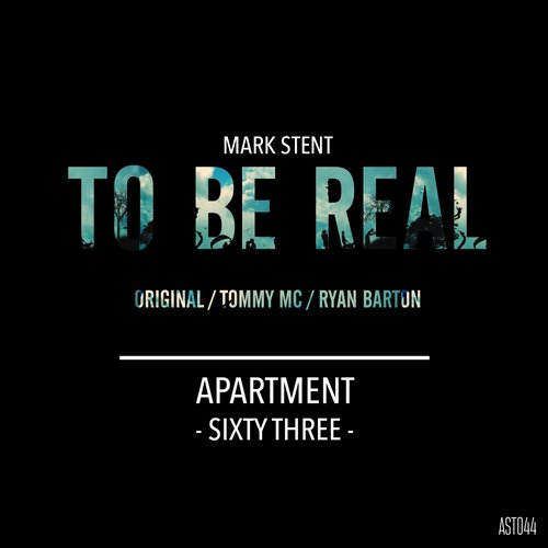 Mark Stent – To Be Real [AST044]
