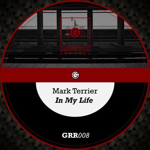Mark Terrier - In My Life [GRR008]