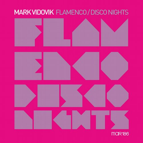Mark Vidovik - Flamenco / Disco Nights [MARDIGI89]