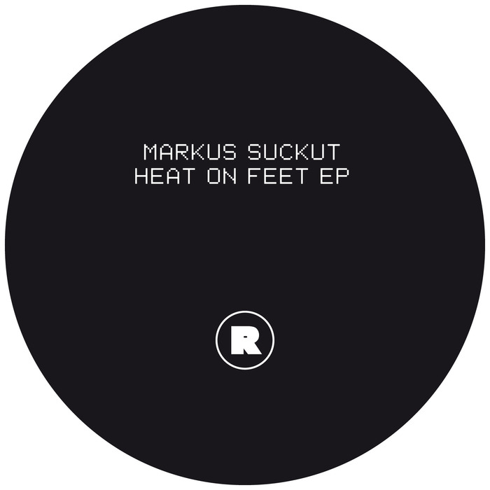 Markus Suckut – Heat On Feet EP [REKIDS084]
