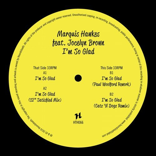 Marquis Hawkes – I'm So Glad [HTH066D]