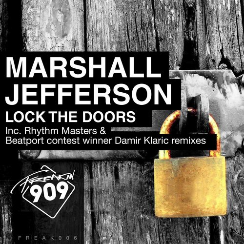 Marshall Jefferson – Lock The Doors – Remix Pack – Part 1 [FREAK006]