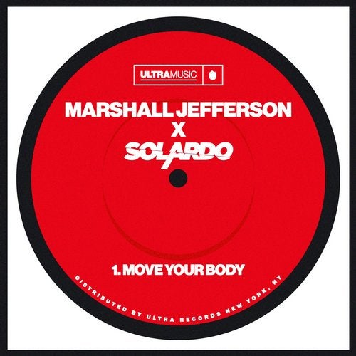Marshall Jefferson, Solardo – Move Your Body – Extended Mix [UL00963]