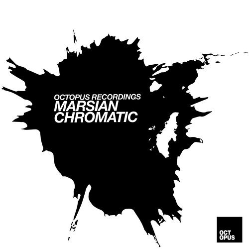 Marsian, Marc Houle, Sian – Chromatic [OCT137]