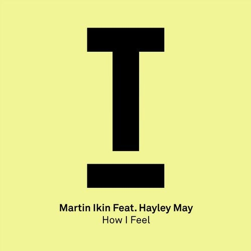 Martin Ikin - How I Feel [TOOL80001Z]