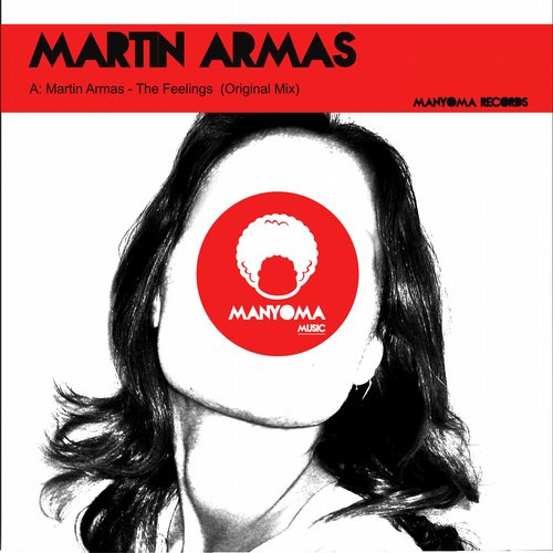 Martin Armas - The Feelings [MYMM 29]