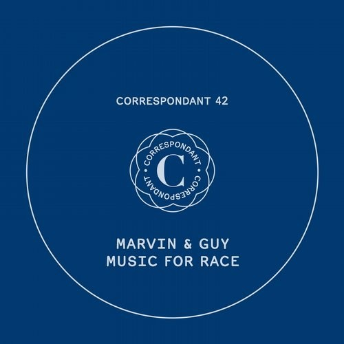 Marvin & Guy – Music For Race [CORRESPONDANT42D]
