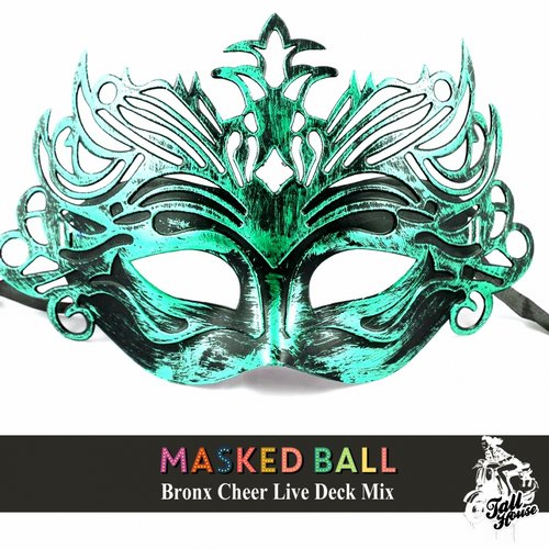 VA - Masked Ball Bronx Cheer Live Deck [THD158]
