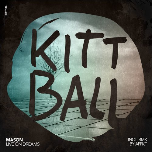 Mason – Live on Dreams