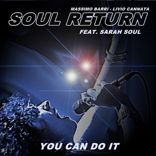 Massimo Barri, Livio Cannata, Soul Return, Soul Sarah - You Can Do It [A14]