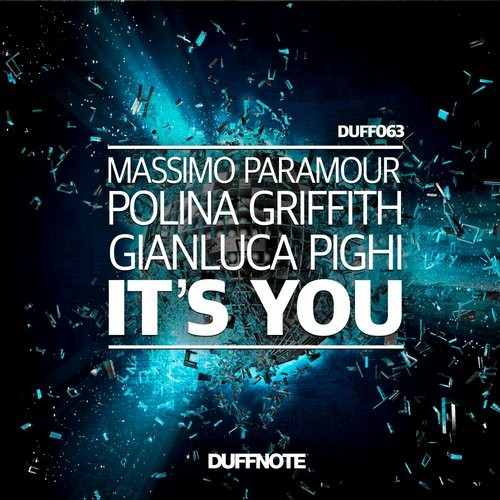 Massimo Paramour, Polina Griffith, Gianluca Pighi - It's You [DUFF 063]