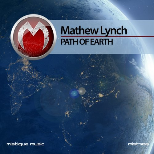 Mathew Lynch - Path Of Earth [MIST708]