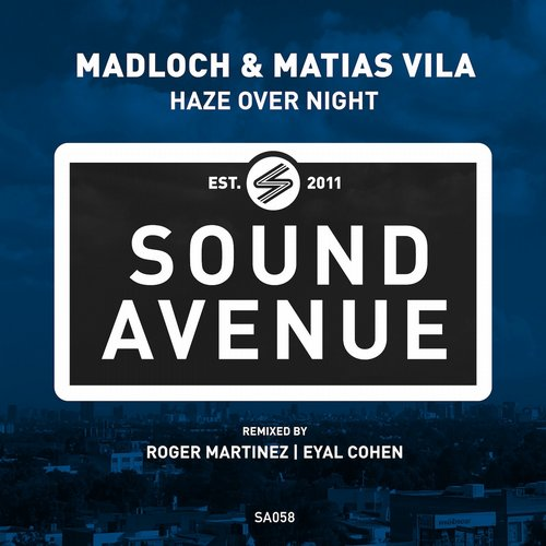 Matias Vila, Madloch - Haze Over Night [SA058]