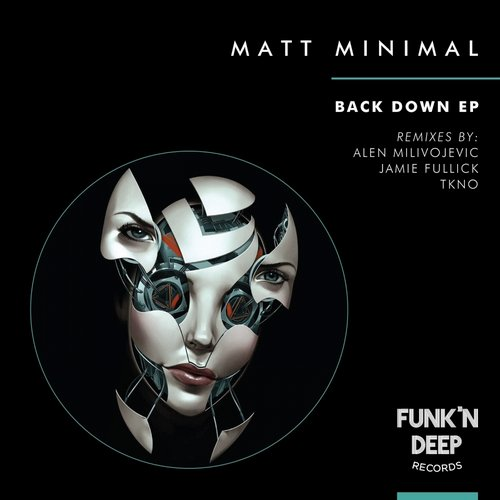 Matt Minimal - Back Down [FNDEP055]