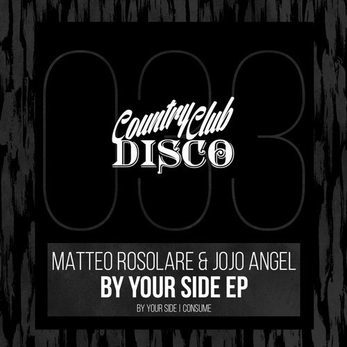 Matteo Rosolare, Jojo Angel - By Your Side [CCLUB 033]