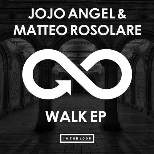 Matteo Rosolare, Jojo Angel - Walk [ITLR 039]