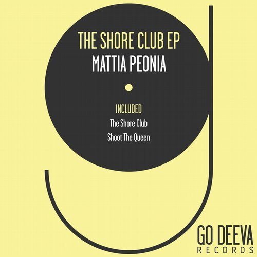 Mattia Peonia – The Shore Club Ep [GDV1814]