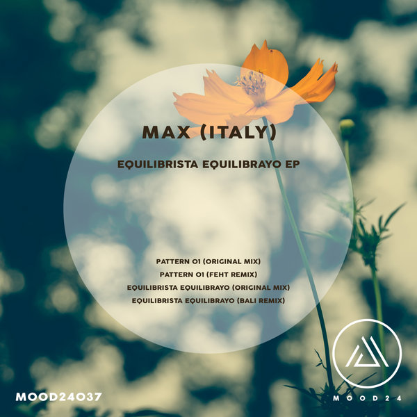 Max (Italy) - Equilibrista Equilibrato Ep [MOOD24037]