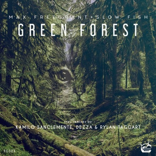 Max Freegrant, Slow Fish - Green Forest 2019 [FG323]