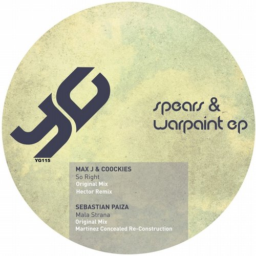 Max J, Coockies, Sebastian Paiza – Spears & Warpaint EP Vol.1 [YG115]