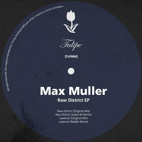 Max Müller – Raw District EP [TLP060]