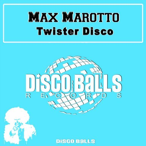 Max Marotto - Twister Disco [DBR 466]