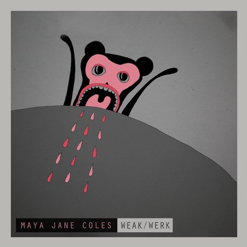 Maya Jane Coles - Weak / Werk [4050538316315]