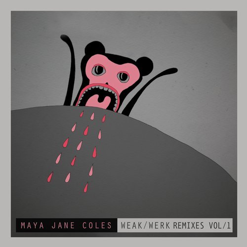 Maya Jane Coles - Weak, Vol. 1 [4050538328073]