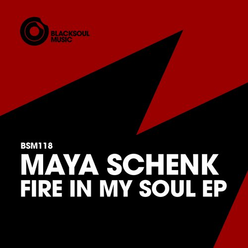 Maya Schenk - Fire In My Soul [BSM118]