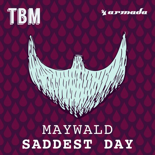 Maywald - Saddest Day [TBM 079A]