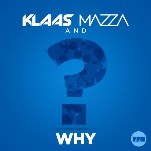 Mazza, Klaas - Why [PPM 137]