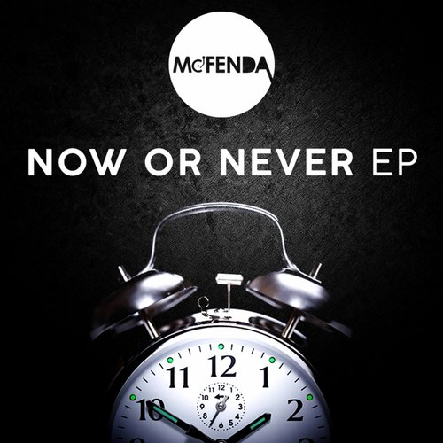Mc-Fenda - Now Or Never [URM 11]