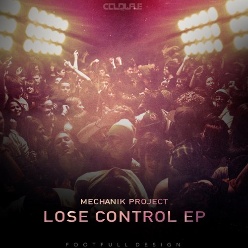 Mechanik Project - Lose Control (F-EDM) [CWREC060]