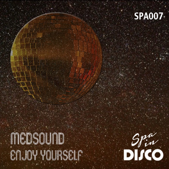 Medsound - Enjoy Yourself [SPA 007]