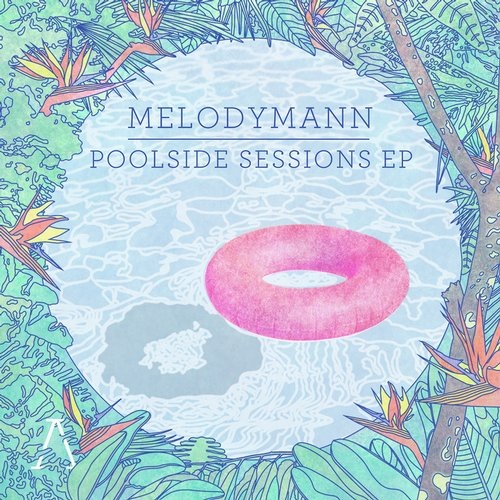 Melodymann - Poolside Sessions [AOP004]