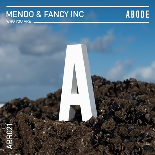 Mendo, Fancy Inc – Who You Are [ABR02101Z]