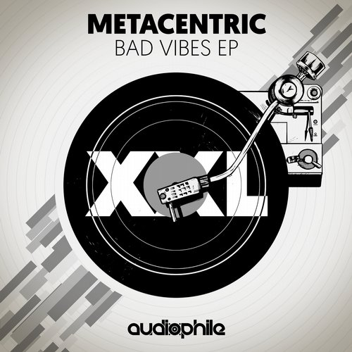Metacentric - Bad Vibes EP [APXXL003]