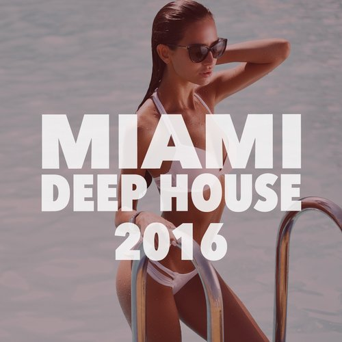 VA - Miami Deep House 2016 [SS163]