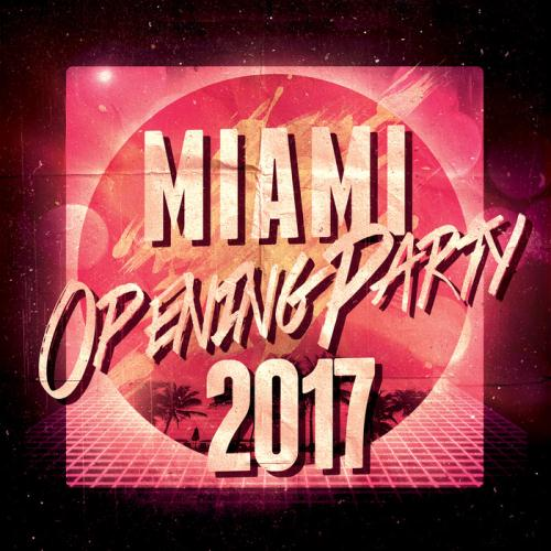 VA – Miami Opening Party 2017