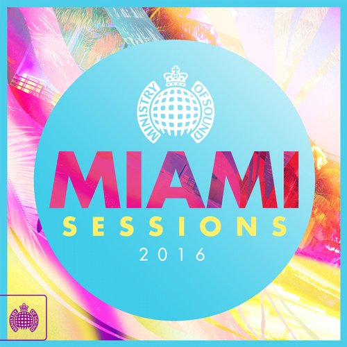 VA - Miami Sessions 2016 – Ministry of Sound [MOS185DEINT]
