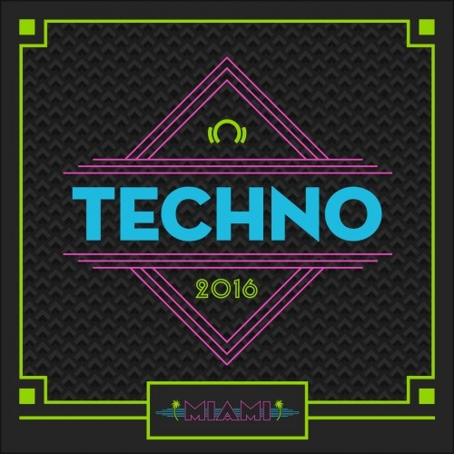 Miami Staff Picks 2016 Techno