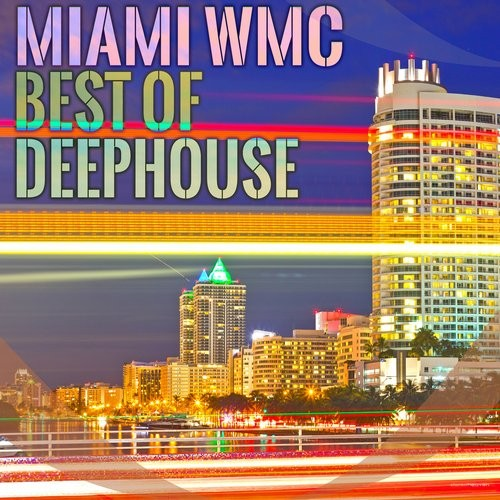 Va miami wmc best of deephouse sth546 for Deep house top