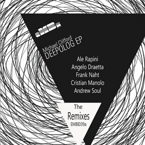 Michael Clifford - Depolog EP - The Remixes [EMBI039A]