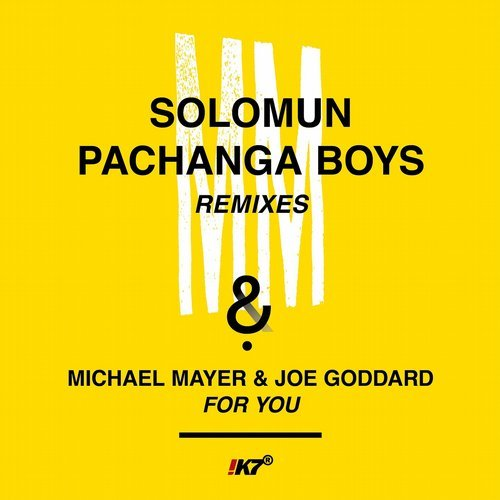 Michael Mayer, Joe Goddard - For You (Remixes) [K7337EP2]