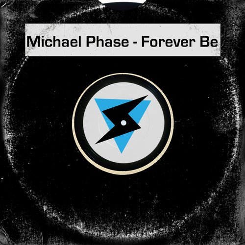 Michael Phase - Forever Be [ST0421]
