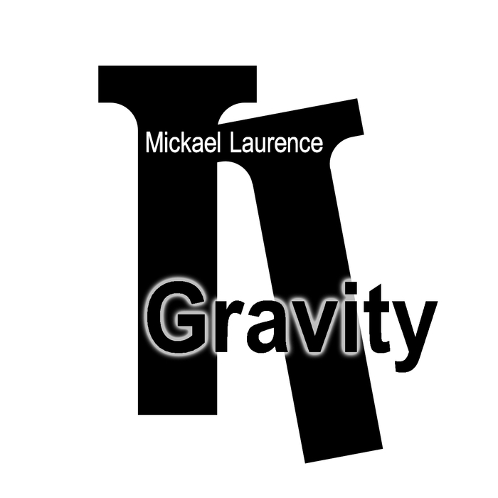 Mickael Laurence - Gravity [361459 3855786]