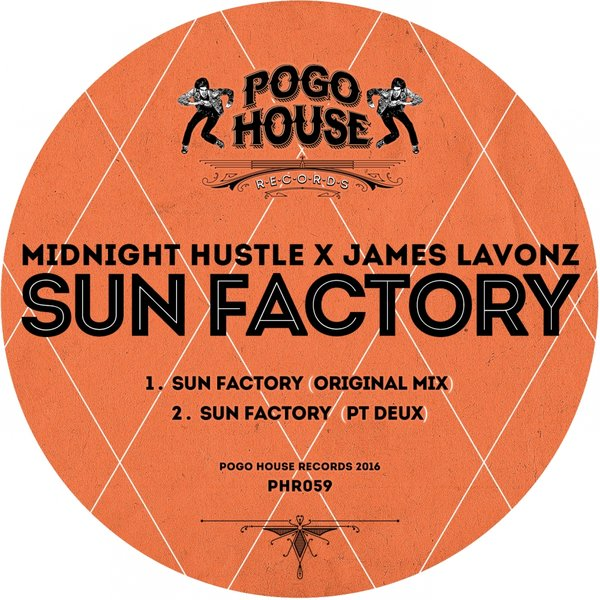Midnight Hustle, XJames Lavonz - Sun Factory [PHR 059]